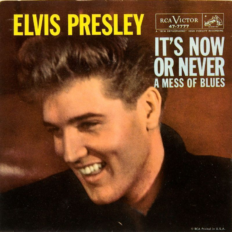 From The Vaults Elvis Presley It S Now Or Never