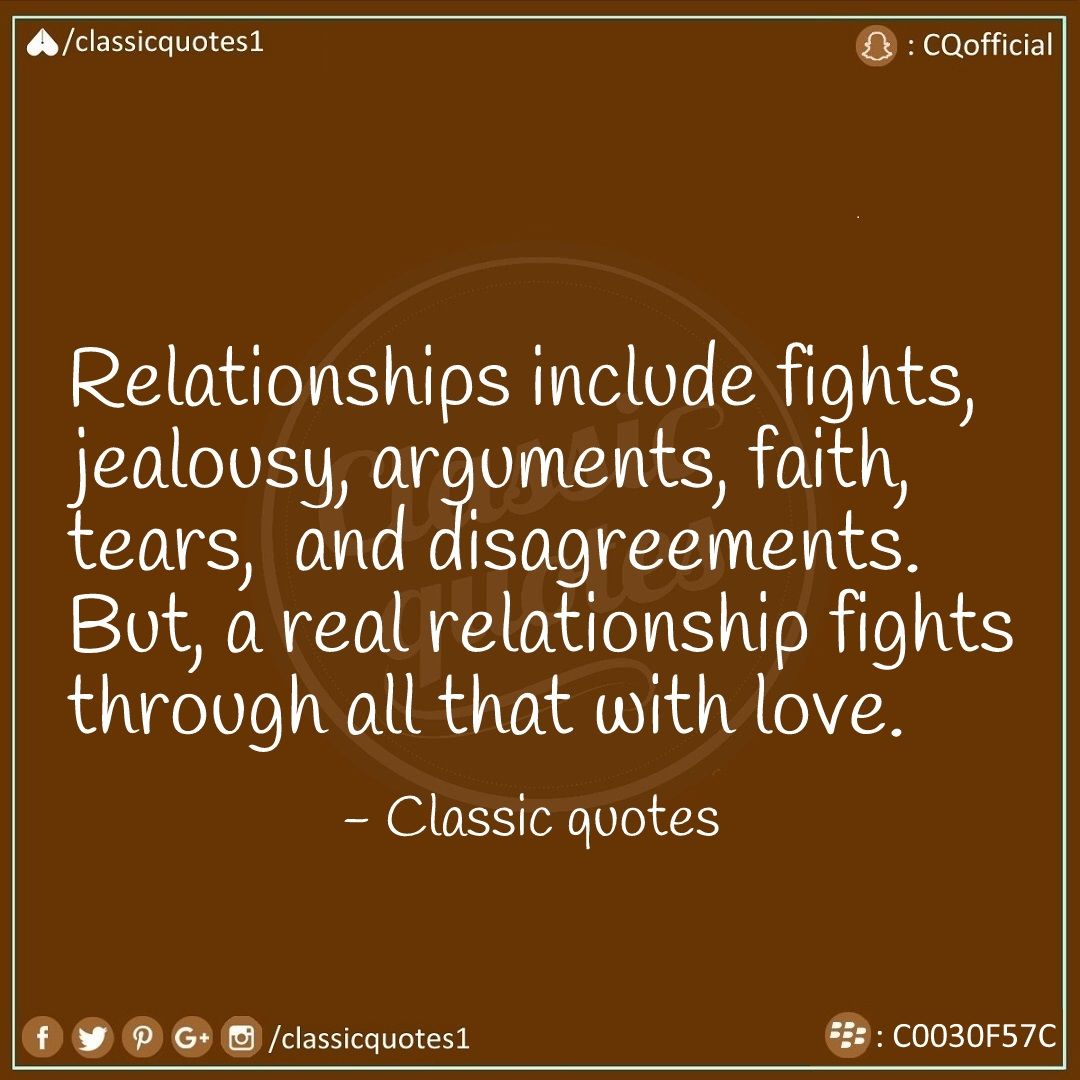Classic Quotes Relationships Include Fights Jealousy Arguments