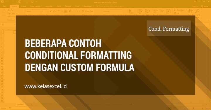 Contoh Conditional Formatting Dengan Rumus Excel