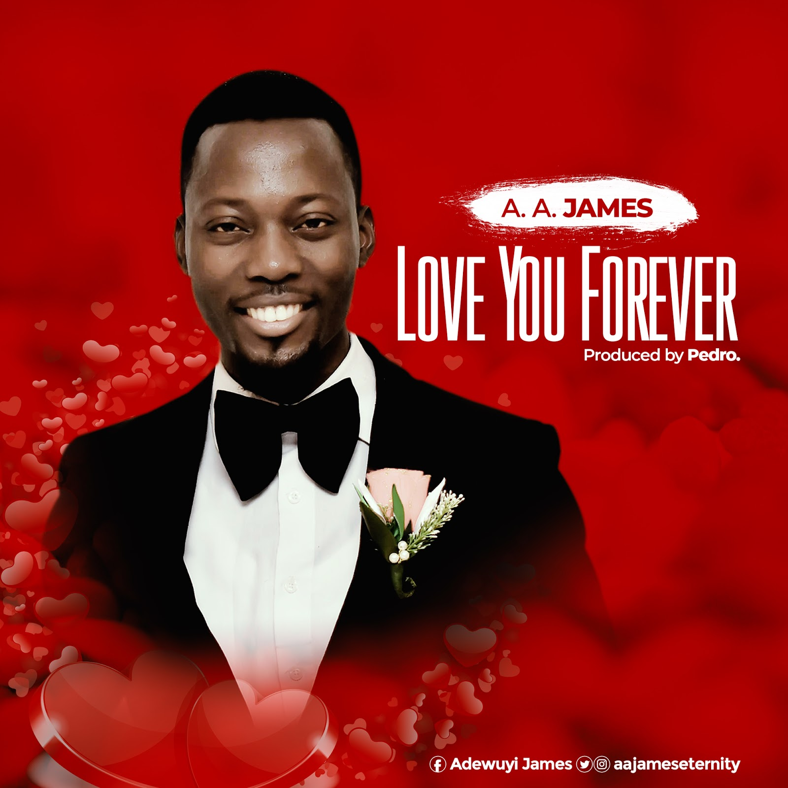 New Song) A A James -Love You Forever [prod pedro
