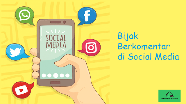 Cara Berkomentar di Sosial Media dengan Sopan dan Santun