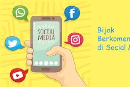 Etika : Cara Berkomentar di Sosial Media dengan Sopan dan Santun