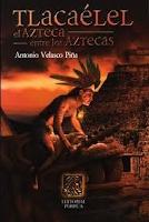 Libro N° 5945. Tlacaelel. Velasco Pina Antonio.