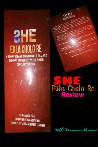 She - Ekla Cholo Re Book Review
