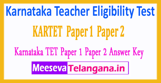 Karnataka Teacher Eligibility Test Department of Primary and Secondary Education TET Paper 1 Paper 2 Answer Key 2018 Download