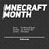 Minecraft Month