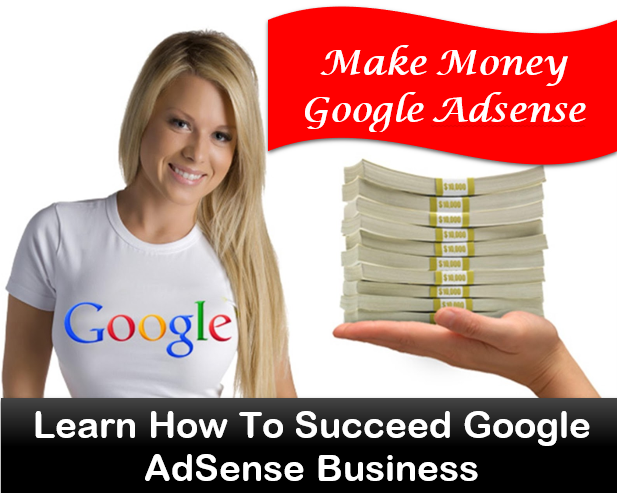 learn-how-to-succeed-google-adsense-business