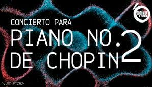 Concierto Piano 2 Chopin Sinfonica Nacional