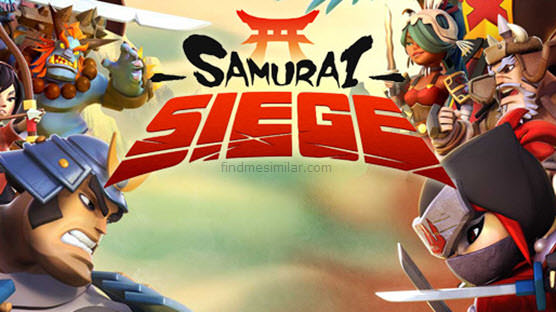 Samurai Siege a games like clash of clans