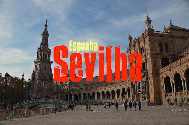 O que visitar em Sevilha, Espanha