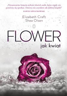 """""""FLOWER Jak kwiat"""" Elizabeth Craft, Shea Olsen"""