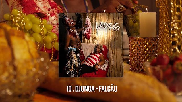 Falcão - Djonga | Vídeo, Letra e Download