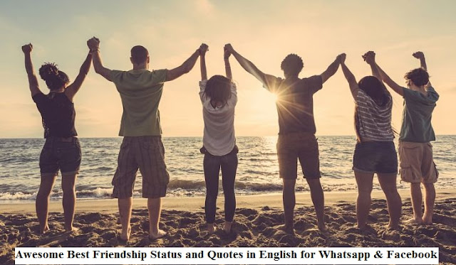 Awesome Best Friendship Status and Quotes in English for Whatsapp & Facebook