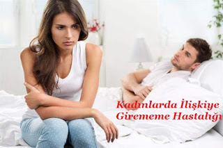 Kadınların İlişkiye Girememe Hastalığı