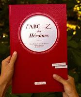 l'ABC ... Z des Héroïnes