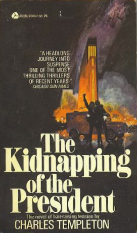 The Dusty Bookcase: The Kidnapping of the President for