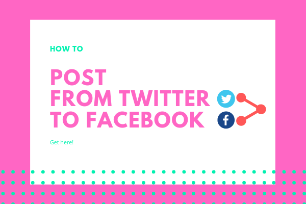 How To Post On Twitter From Facebook Page<br/>