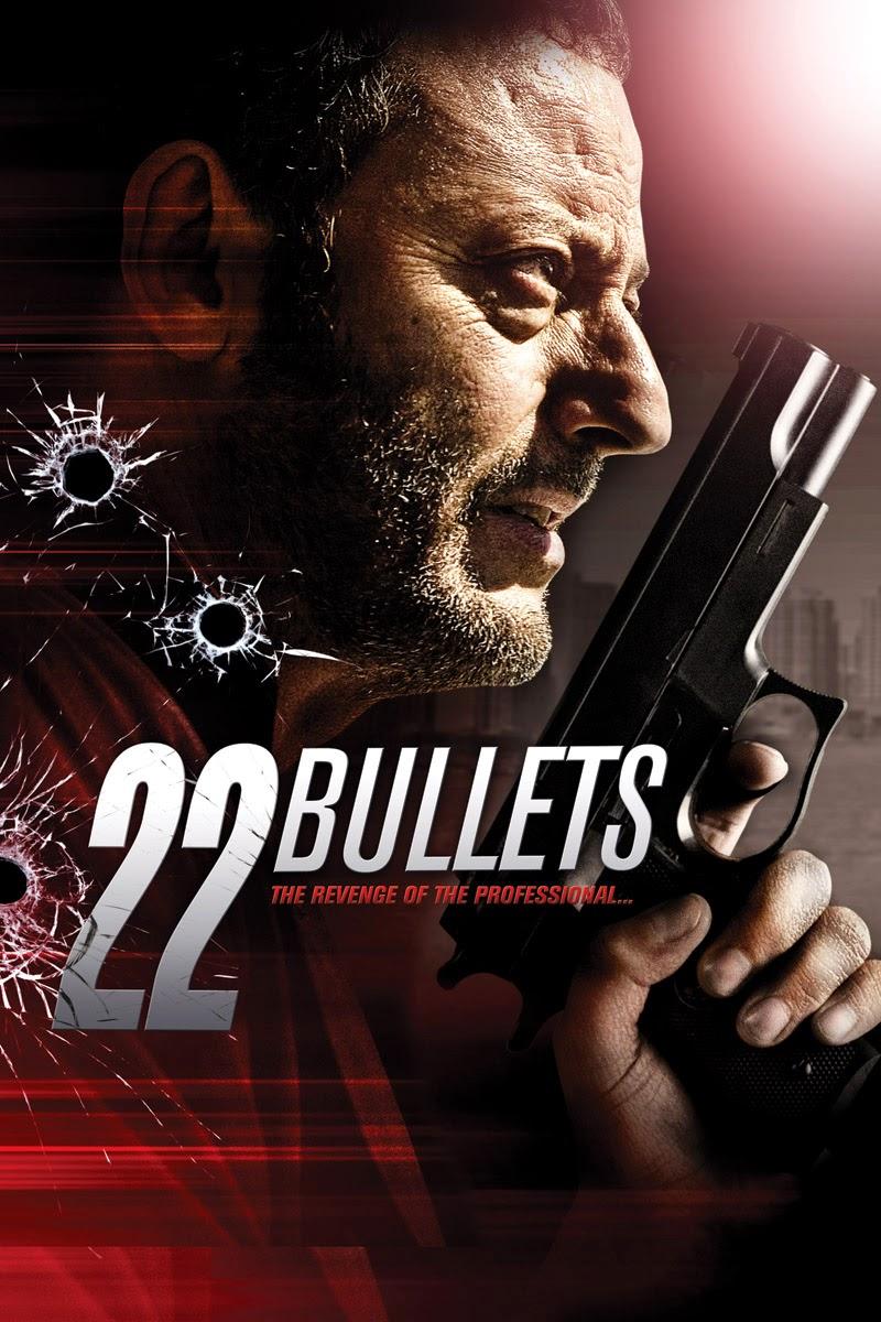 22 Bullets (2010) 22 นัด ยมบาลล้างยมบาล [HD][พากย์ไทย]
