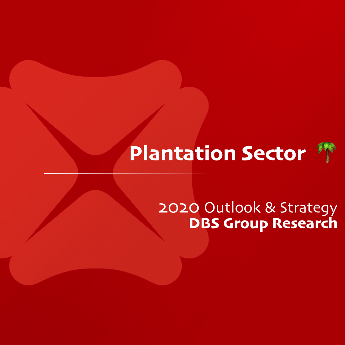 Plantation Sector 2020 Outlook & Strategy - DBS Research | SGinvestors.io