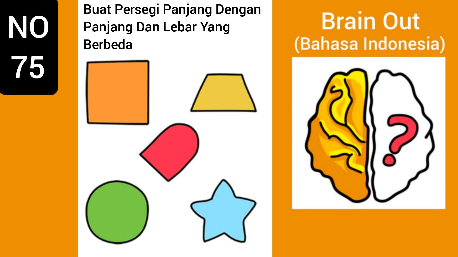Brain Out Level 75 Buat Persegi Panjang Dengan Panjang Dan Lebar Yang Berbeda Terbaru 2020