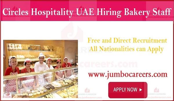 Circles hospitality UAE careers, bakery staff job openings in Sharjah,