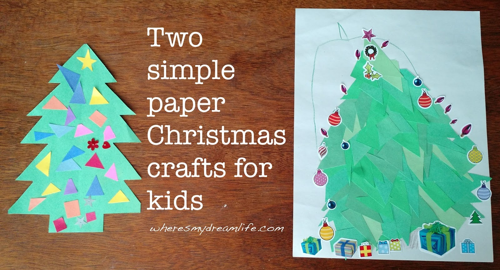 Two Super Easy Paper Christmas Crafts For Kids