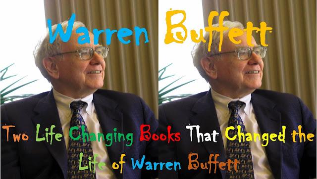 Warren Buffett – Two Life Changing Books That Changed the Life of Warren Buffett