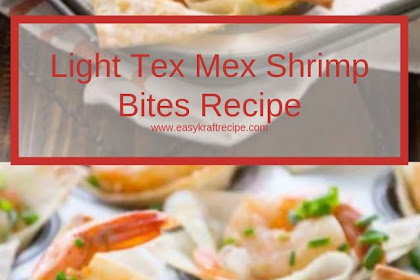 Light Tex Mex Shrimp Bites Recipe #christmas #dinner