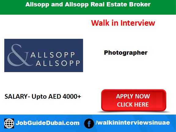 Allsopp and Allsopp Real Estate Broker career for Photographer job in Dubai