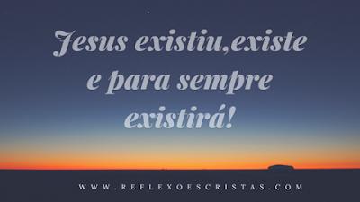 Jesus existiu antes da criação do mundo?