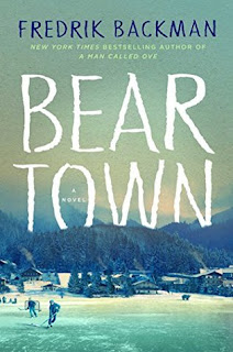 Beartown by Fredrik Backman - Reading, Writing, Booking