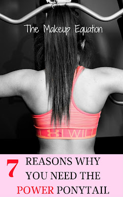 7 Reasons Why You Need the Power Ponytail