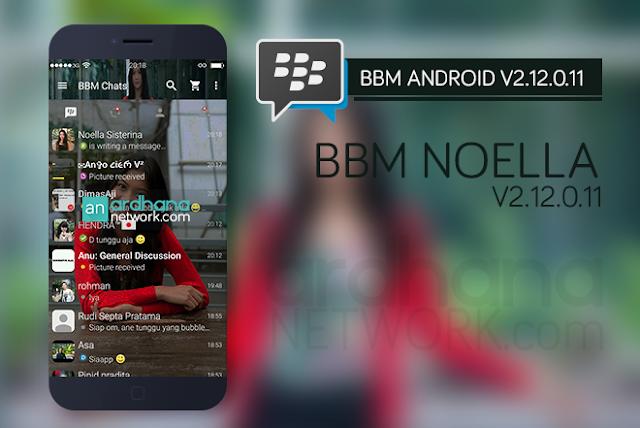 BBM Noella Sisterina - BBM Android V2.12.0.11