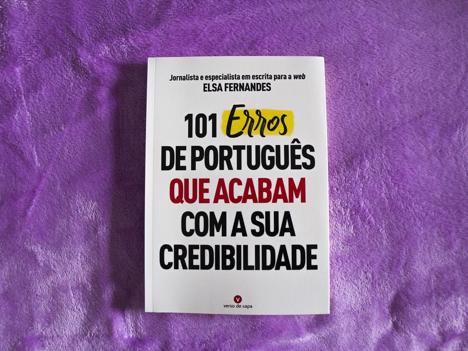 101 erros de português que acabam com a sua credibilidade - Elsa Fernandes