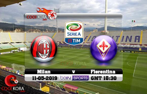 مشاهدة مباراة فيورنتينا وميلان اليوم 11-5-2019 في الدوري الإيطالي
