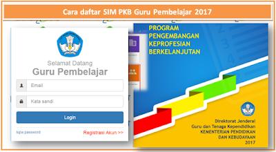 Cara daftar SIM PKB Guru Pembelajar 2017 www.aan88.net