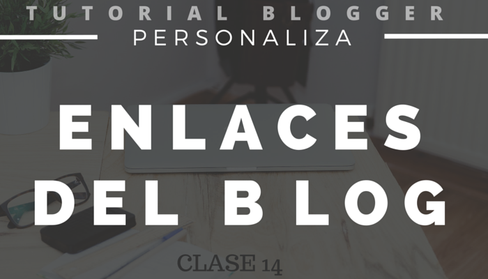 personaliza-enlaces-del-blog-y-de-posts