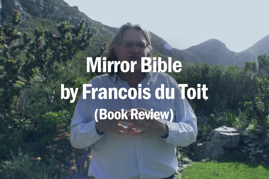 Mirror Bible by Francois du Toit (Book Review)