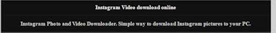 Cara Download Foto dan Video Instagram dari PC / Laptop Secara Online dan Mudah