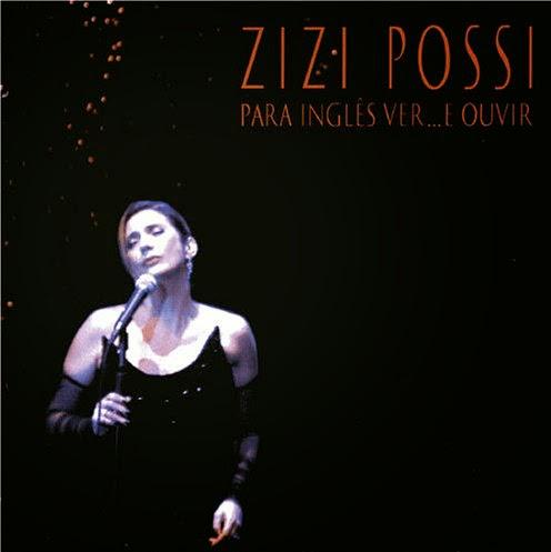 """Zizi Possi - """"Para Inglês Ver... E Ouvir"""" (2005)"""