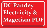 PHYSICS ELECTRICITY & MAGNETISM PDF by DC Pandey