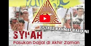 Ustadz Rahmat Baequni || Syiah Pasukan Dajjal di Akhir Zaman