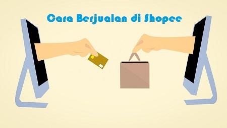 Cara Berjualan di Shopee