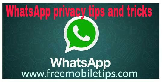 Quick Review of 5 Whatsapp Privacy Tips and Tricks You Don't Know