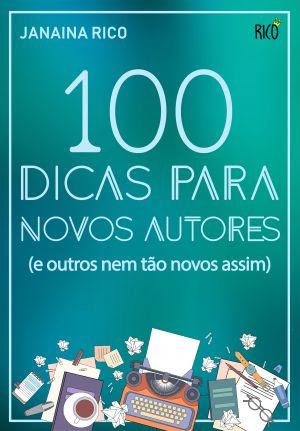 Lançamento: 100 dicas para novos autores