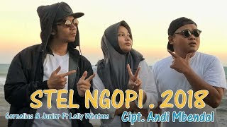 Lirik Lagu Stel Ngopi - Cornelius & Junior Ft Lelly Whatam