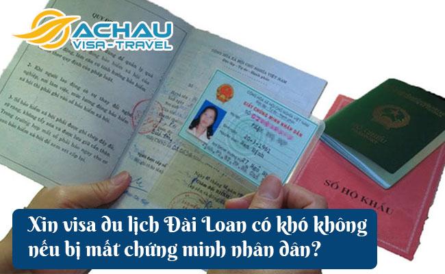 xin visa du lich dai loan co kho khong neu bi mat chung minh nhan dan