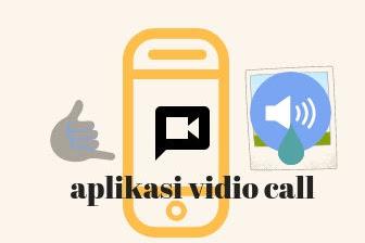 6 Aplikasi vidio call terbaik dengan suara dan gambar jernih untuk Hp