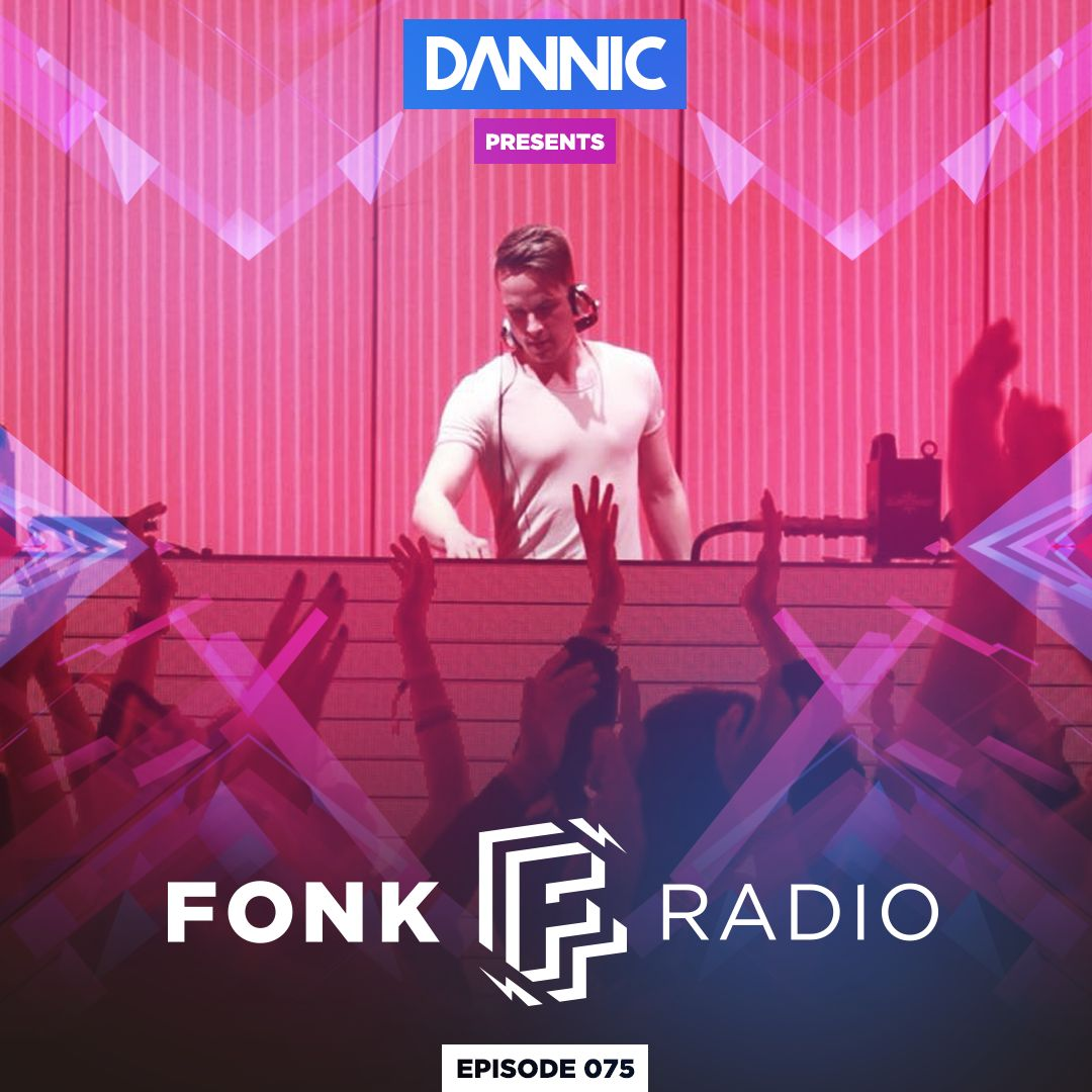 DANNIC - Fonk Radio Episode 075