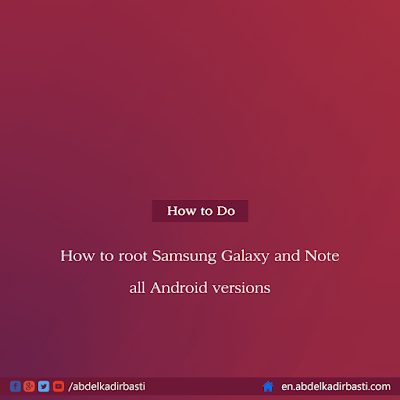 How to root Samsung Galaxy and Note all Android versions